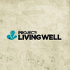 Project: Living Well