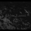 Tikhie Kamni