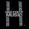 Had 2 Do It Music Group