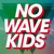 NO WAVE KIDS