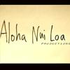 Aloha Nui Loa prod.
