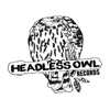 Headless Owl Records