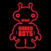 shredbots