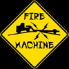 Fire Machine