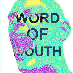 Profile picture for Word of Mouth