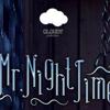 Mr Night Time