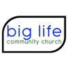 big life community church