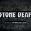 Stone Deaf Fx and Amplification