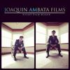 Joaquin Ambata Films