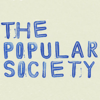 THE POPULAR SOCIETY