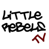 Little Rebels TV