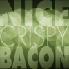nicecrispybacon