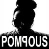 POMPOUS Magazine