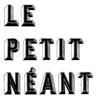 Le Petit Néant