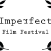 Imperfect Film Festival