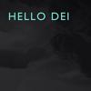 Hello Dei ( Ece P. Schütz )