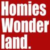 Homies wonderland