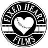 Fixed Heart Films