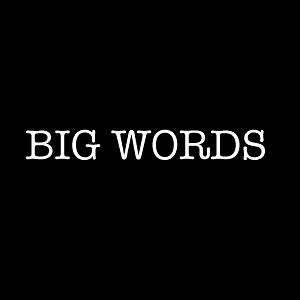 Profile picture for Big Words