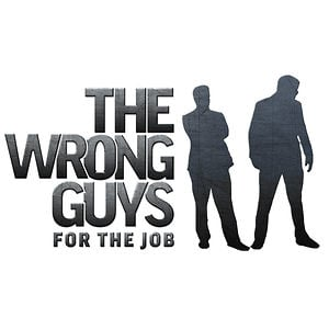 Profile picture for The Wrong Guys for the Job