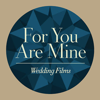 For You Are Mine