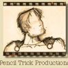 Pencil Trick Productions