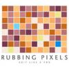 Rubbing Pixels