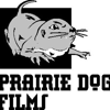 Prairie Dog Films