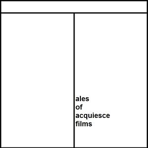Profile picture for Tales of Acquiesce Films