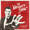 The Naughty Show