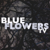 Blue Flowers TV