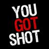 YouGotShot