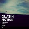 Glazin Motion