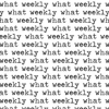 what weekly