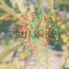 TOTALMESS