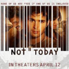 Not Today the Movie