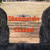 Dhammatube Channel
