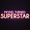 Model Turned Superstar