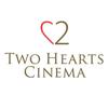 Two Hearts Cinema