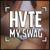 HVTE_MY_SWAG