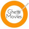 Ghetti Movies