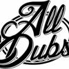 All Dubs