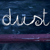 Dust The Film