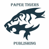 Paper Tigers Publishing