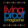 Living Proof Magazine