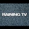 Raining TV