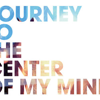Journey to the Center of my Mind