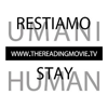 Stay Human - The Reading Movie
