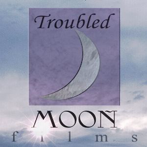 Profile picture for Troubled Moon Films