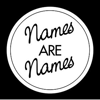 namesarenames